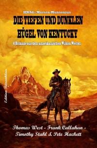 Cover Die tiefen und dunklen Hügel von Kentucky