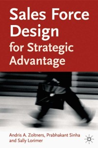 Cover Sales Force Design For Strategic Advantage