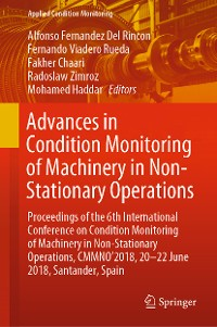 Cover Advances in Condition Monitoring of Machinery in Non-Stationary Operations