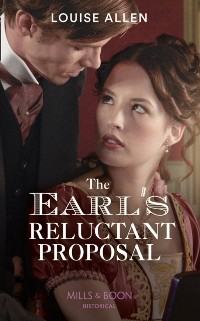 Cover Earl's Reluctant Proposal (Mills & Boon Historical) (Liberated Ladies, Book 4)