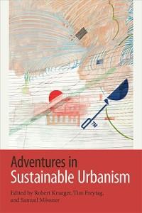 Cover Adventures in Sustainable Urbanism
