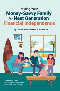 Cover Raising Your Money-Savvy Family For Next Generation Financial Independence