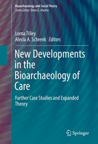 Cover New Developments in the Bioarchaeology of Care