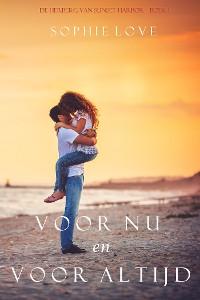 Cover Voor Nu en Voor Altijd (De Herberg van Sunset Harbor—Boek 1)