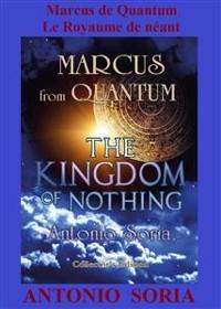 Cover Marcus de Quantum. Le Royaume de néant (Collector's Edition)