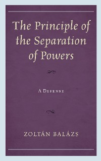 Cover The Principle of the Separation of Powers