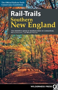 Cover Rail-Trails Southern New England