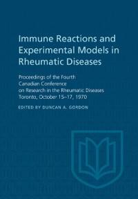 Cover Immune Reactions and Experimental Models in Rheumatic Diseases