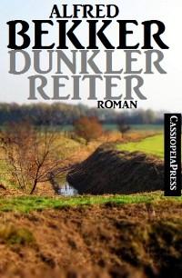 Cover Dunkler Reiter: Roman