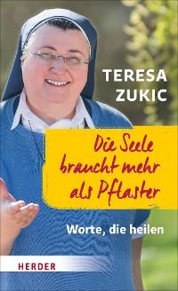 Cover Die Seele braucht mehr als Pflaster