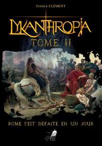 Cover Lykanthropia - Tome 2