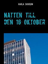 Cover Natten till den 16 oktober
