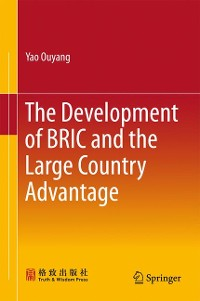 Cover The Development of BRIC and the Large Country Advantage