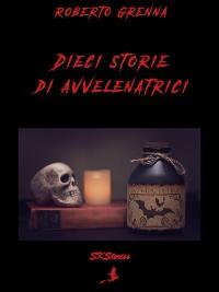 Cover Dieci storie di avvelenatrici