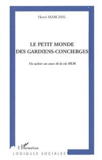Cover Petit monde des gardiens-concierges