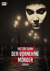 Cover DER VORNEHME MÖRDER