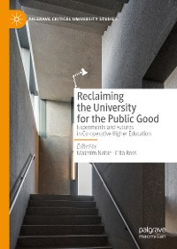 Cover Reclaiming the University for the Public Good