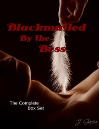 Cover Blackmailed By the Boss the Complete Box Set