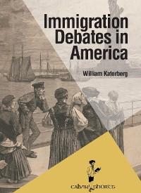 Cover Immigration Debates in America