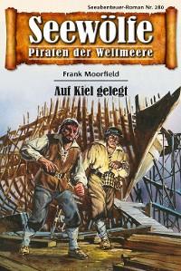 Cover Seewölfe - Piraten der Weltmeere 280
