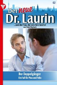 Cover Der neue Dr. Laurin 62 – Arztroman