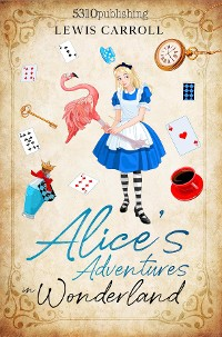 Cover Alice's Adventures in Wonderland (Revised and Illustrated)