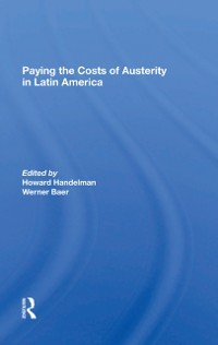 Cover Paying The Costs Of Austerity In Latin America