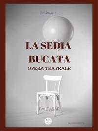 Cover la sedia bucata (opera teatrale)