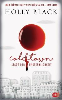 Cover COLDTOWN – Stadt der Unsterblichkeit