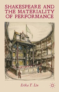 Cover Shakespeare and the Materiality of Performance