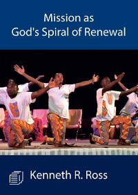 Cover Mission as God's Spiral of Renewal
