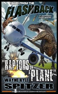 "Cover Tales from the Flashback: ""Raptors on a Plane"""
