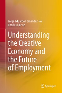 Cover Understanding the Creative Economy and the Future of Employment