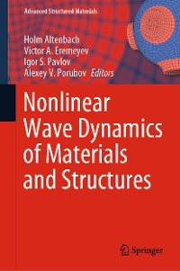 Cover Nonlinear Wave Dynamics of Materials and Structures