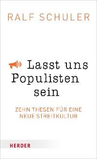 Cover Lasst uns Populisten sein