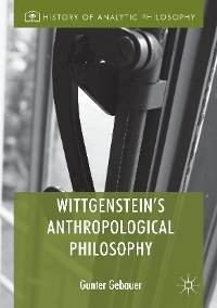 Cover Wittgenstein's Anthropological Philosophy