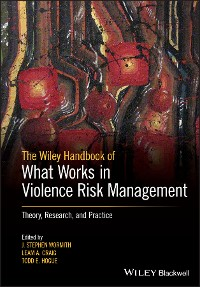 Cover The Wiley Handbook of What Works in Violence Risk Management