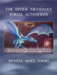 Cover The Divine Abundance Portal Activations