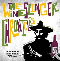 Cover The Wineslinger Chronicles