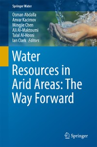 Cover Water Resources in Arid Areas: The Way Forward