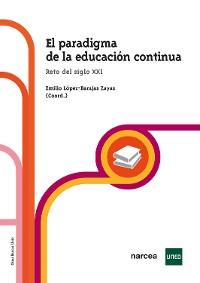 Cover El paradigma de la educación continua
