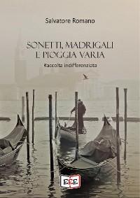 Cover Sonetti, madrigali e pioggia varia