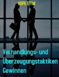 Cover Verhandlungs- und Überzeugungstaktiken Gewinnen