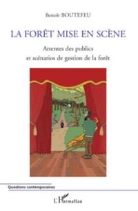 Cover La forEt mise en scEne - attente des publics et scenarios de