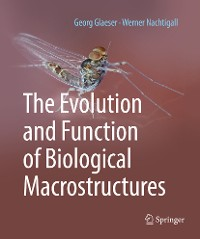 Cover The Evolution and Function of Biological Macrostructures