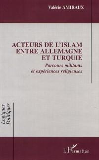 Cover ACTEURS DE l'ISLAM ENTRE ALLEMAGNE ET TURQUIE