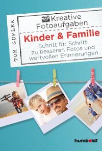 Cover Kreative Foto-Aufgaben: Kinder & Familie
