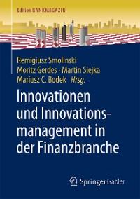 Cover Innovationen und Innovationsmanagement in der Finanzbranche