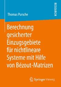 Cover Berechnung gesicherter Einzugsgebiete für nichtlineare Systeme mit Hilfe von Bézout-Matrizen