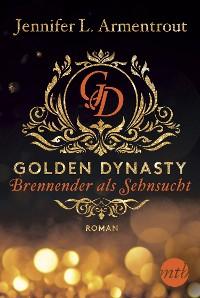 Cover Golden Dynasty - Brennender als Sehnsucht